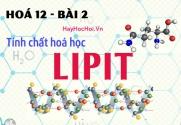 Tính chất hoá học, công thức cấu tạo của Lipit (chất béo) và bài tập - hoá 12 bài 2